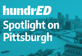 The HundrED Spotlight on Pittsburgh Report has been Released