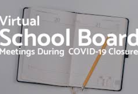 School Board Meetings to be Held Virtually During the COVID-19 School Closure