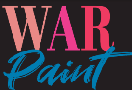 Don't Miss This Year's Musical - War Paint